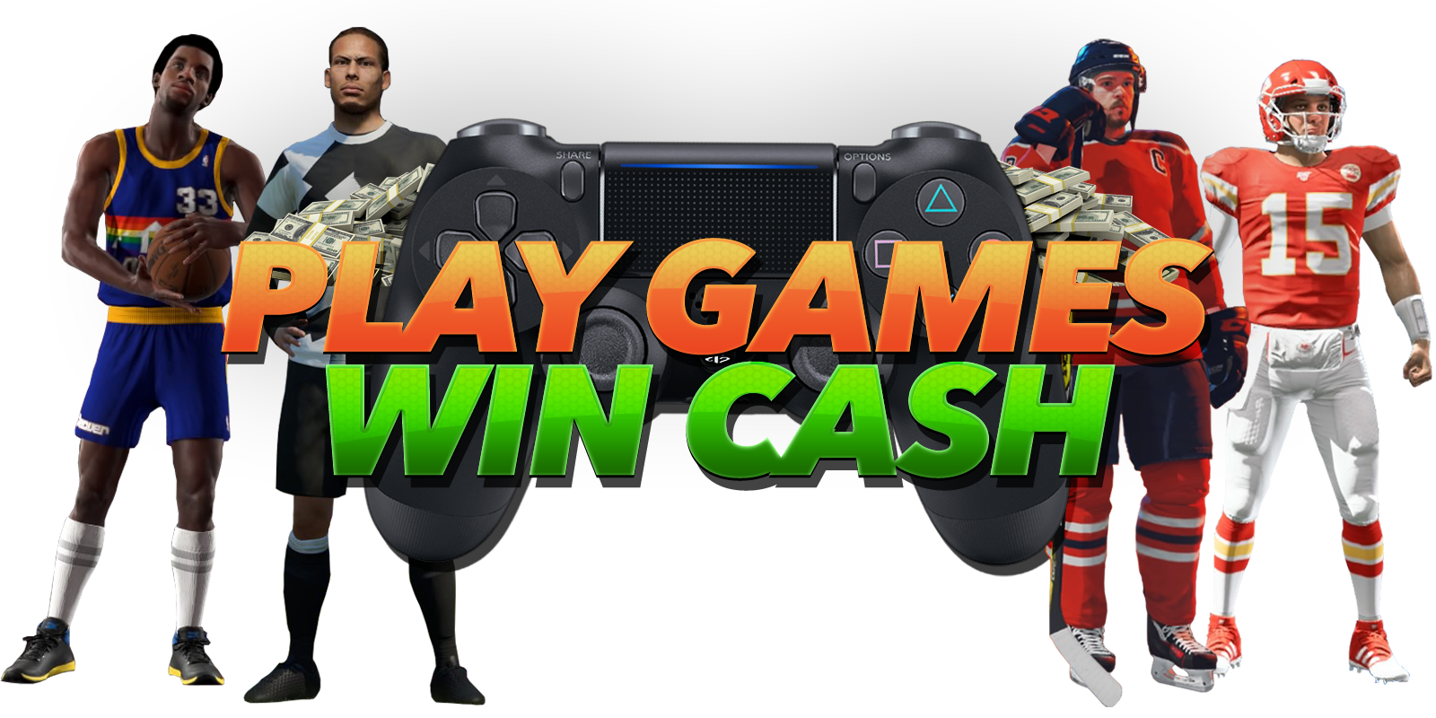 Play Games. Win Cash.